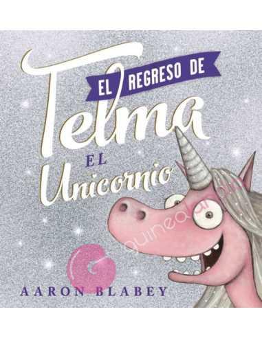 El regreso de Telma el unicornio