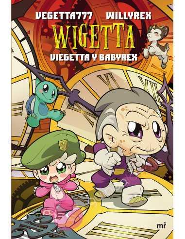Wigetta - Viegetta y Babyrex