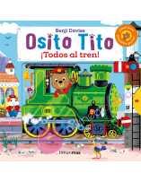 Osito Tito: ¡Todos al tren!