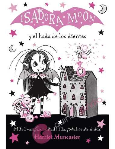 Isadora Moon Y El Hada De Los Dientes