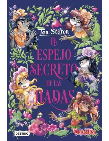 Tea Stilton 8: El Espejo Secreto De...