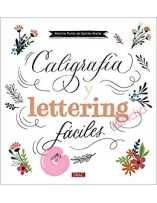 Caligrafía y Lettering Fáciles